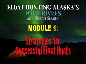 Strategies for Successful Alaska Hunts